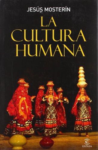 La cultura humana (ESPASA FORUM) por Jesús Mosterín