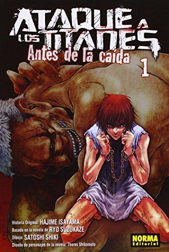 Ataque a los titanes: Antes de la caída 1 (Shonen Manga (norma)) por Suzukaze, Shibamoto y Shiki Isayama