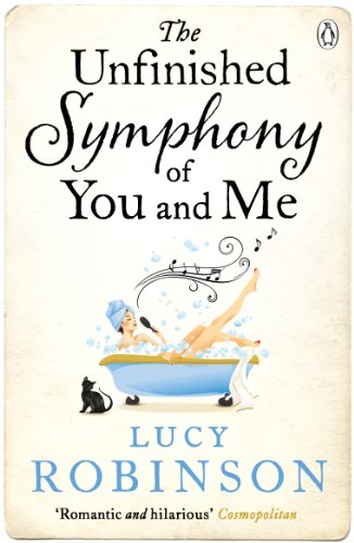 The unfinished symphony of you and me ebook lucy robinson amazon the unfinished symphony of you and me by robinson lucy fandeluxe Document