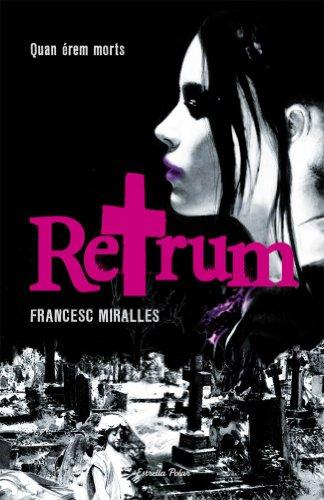 Retrum: Quan érem morts (L' illa del temps Book 24) (Catalan Edition)