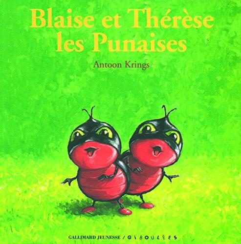Blaise et Thérèse : Les Punaises