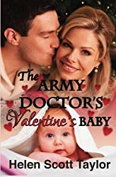 The Army Doctor's Valentine's Baby (Army Doctor's Baby) (Volume 5) by Helen Scott Taylor (2014-03-21)