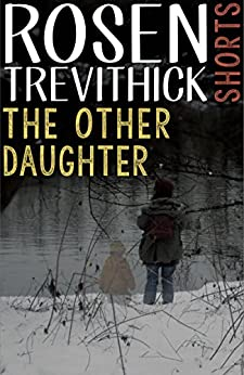 The Other Daughter (English Edition) di [Trevithick, Rosen]