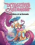 El cuadrilátero de las Bermudas (Detective de animales)