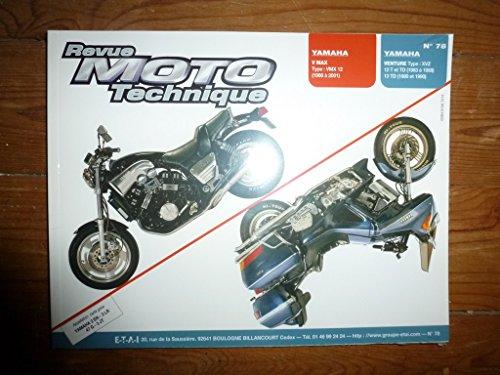 RRMT0078.1 REVUE TECHNIQUE MOTO - YAMAHA VMAX type VMX12 - VENTURE XVZ12T, VENTURE ROYALE XVZ12TD - XVZ13TD