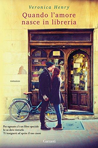 Quando l'amore nasce in libreria di [Henry, Veronica]