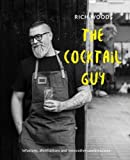 The Cocktail Guy -Infusions, distillations and innovative combinations