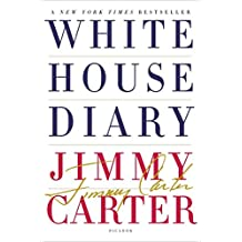 [White House Diary] (By: Jimmy Carter) [published: September, 2011]