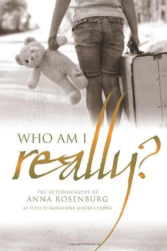 Who am I really?: The autobiography of Anna Rosenburg