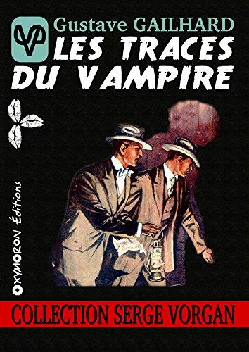 Les traces du vampire (Serge VORGAN) par Gustave Gailhard
