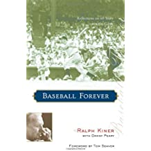 Baseball Forever: Reflections on Sixty Years in the Game