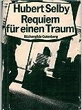 Requiem f?r einen Traum : Roman.