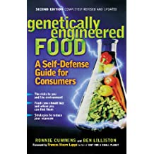 Genetically Engineered Food: A Self-Defense Guide for Consumers (English Edition)