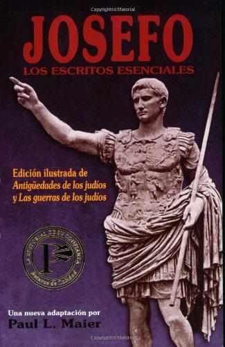 Josefo: Los Escritos Esenciales por Paul L. Maier