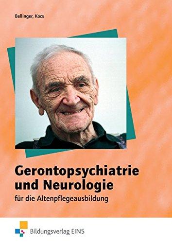 Gerontopsychiatrie und Neurologie für die Altenpflegeausbildung: Schülerband