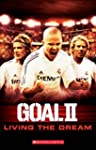 Goal 2 Living the Dream (Scholastic R...
