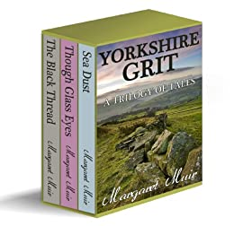 YORKSHIRE GRIT   A Trilogy Of Tales (BOX SET) (English Edition) Von