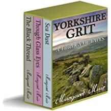 YORKSHIRE GRIT - A Trilogy of Tales (BOX SET)