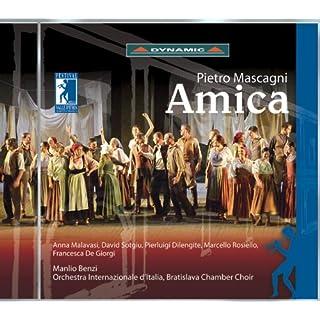 Mascagni, P.: Amica [Opera]
