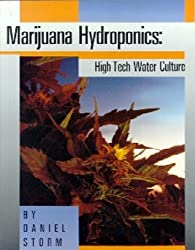 Marijuana hydroponics: High-tech water culture
