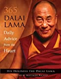 365 Dalai Lama: Daily Advice from the Heart by His Holiness the Dalai Lama (2012) Paperback