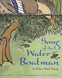 Song of the Water Boatman and Other Pond Poems (Bccb Blue Ribbon Nonfiction Book Award (Awards))