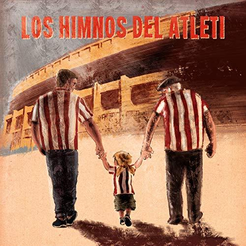 ... Los Himnos del Atlético de Madrid