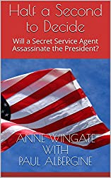 Half a Second to Decide: Will a Secret Service Agent Assassinate the President?