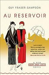 Au Reservoir: A new Mapp and Lucia novel