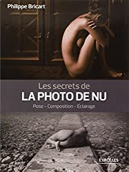 Les secrets de la photo de nu : Pose, composition, éclairage
