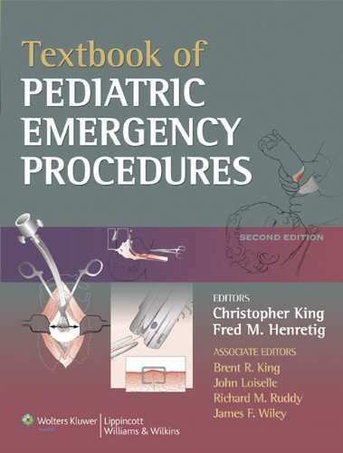 Textbook of Pediatric Emergency Procedures by Christopher King (2007-09-01)