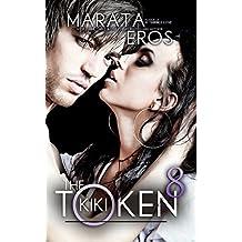 The Token 8: Kiki: Volume 8 by Marata Eros (2014-11-18)