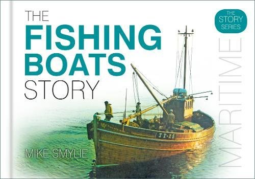 The Fishing Boats Story par Mike Smylie
