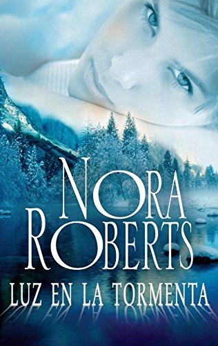 Luz en la tormenta (Nora Roberts) eBook: Nora Roberts: Amazon.es ...