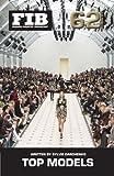 TOP MODELS Vol 62 RUNWAY TOP 20 (Purse Size): Top Runway Models Dec 2012-Dec 2014 (Fashion Industry Broadcast, Band 62)