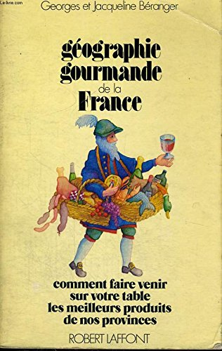 GEOGRAPHIE GOURMANDE FRANCE