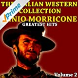The Italian Western Collection, Vol. 2 (Ennio Morricone greatest hits)