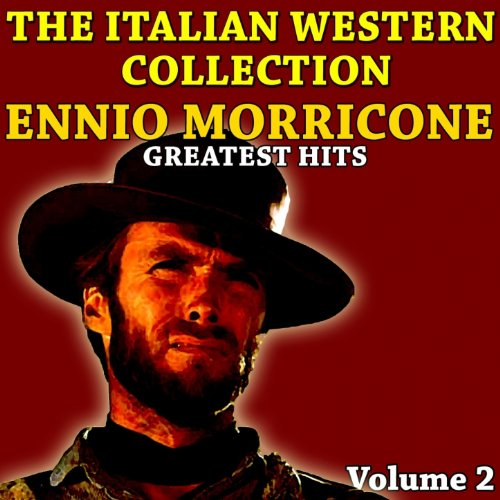 The Italian Western Collection, Vol. 2 (Ennio Morricone greatest hits) 2 Voll-leder