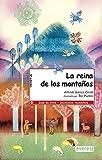 La Reina De Las Montanas/ The Queen of the Mountains