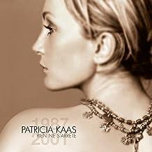 Rien Ne Sarrete: Best of by Patricia Kaas (2010-11-02)