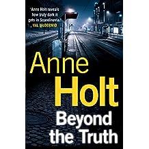 Beyond the Truth (Hanne Wilhelmsen Series) (English Edition)