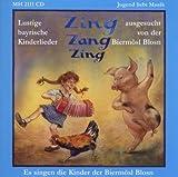 Zing Zang Zing-Lustige Bayr.Ki