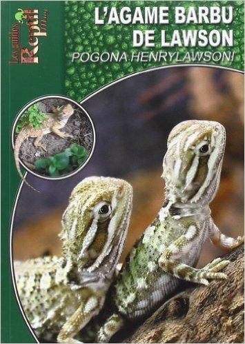 L'Agame Barbu de Lawson: Pogona Henrylawsoni de Martin Dieckmann ( 7 mars 2008 )