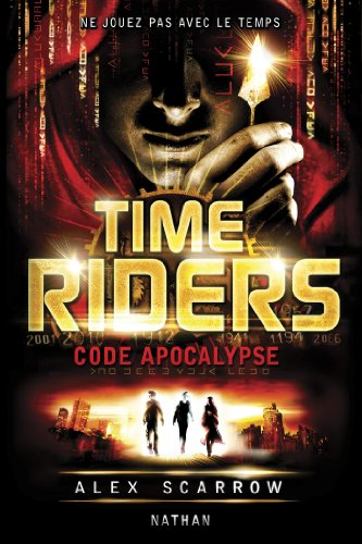 Time Riders - Tome 3 (GF TIME RIDERS)