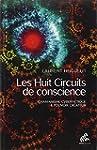 Les Huit Circuits de conscience - Cha...