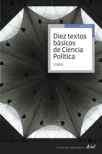 Diez textos básicos de Ciencia Política (Ariel Ciencias Sociales)