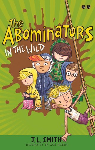 The Abominators in the Wild by Smith, J.L. (2015) Paperback