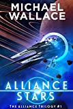 Best Science Fiction Books - Alliance Stars (The Alliance Trilogy Book 1) Review