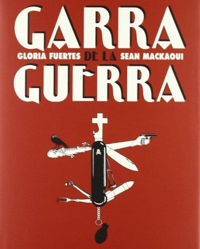 Garra de la guerra (Últimas lecturas) por Gloria Fuertes