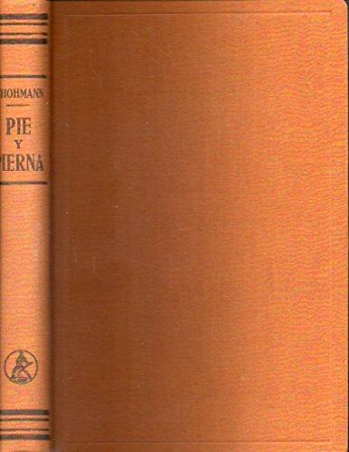 PIE Y PIERNA. SUS AFECCIONES Y SU TRATAMIENTO. Con 405 figuras. 1ª edición española.